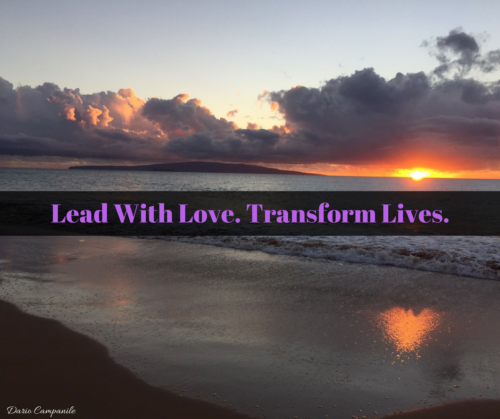 Lead with Love. Transform Lives.